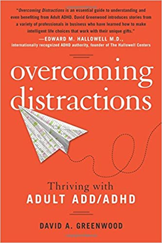 Overcoming Distractions: Thriving with Adult Attention Deficit Disorder