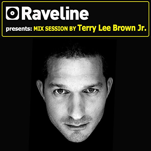 - Raveline Mix Session By Terry Lee Brown Junior