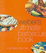 Weber's Ultimate Barbecue Book