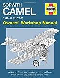 Sopwith Camel: 1916-1920 (F.1/2F.1) (Owners' Workshop Manual)
