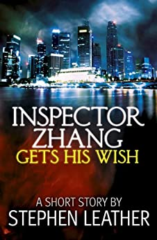 Inspector Zhang Gets His Wish by [Leather, Stephen]