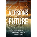 Science & Science Fiction: Versions of the Future