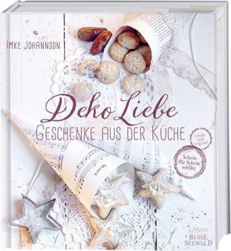 dekoliebe-geschenke-aus-der-kche-selbst-gemacht-mit-liebe-verschenkt