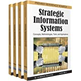 Strategic Information Systems: Concepts, Methodologies, Tools, and Applications