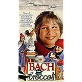 Bach & Broccoli
