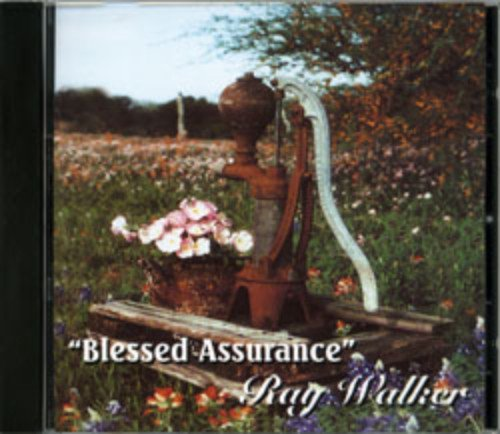 Blessed Assurance with Ray Walker and Friends