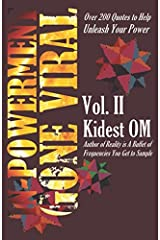 IN-POWERMENT Gone Viral Volume 2: Over 200 Quotes to Help Unleash Your Power Paperback