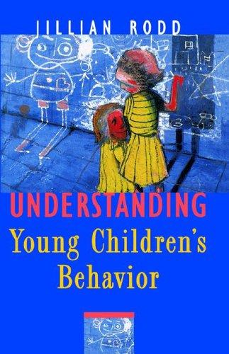Understanding Young Children's Behavior (Language and Literacy)