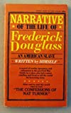 Narrative of the Life of Frederick Douglass, an American Slave, Frederick Douglass, 0451121910