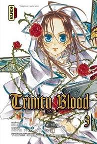 Trinity Blood, Tome 3 par Sunao Yoshida