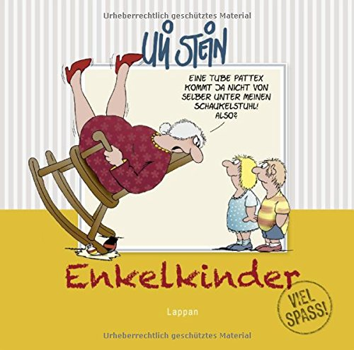 Enkelkinder - Viel Spaß! Gebundenes Buch – 28. Juli 2017 Uli Stein Lappan 3830344015 HUMOR / General