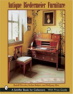 Antique Biedermeier Furniture (Schiffer Book For Collectors)