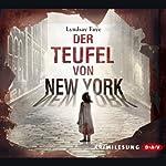 Der Teufel von New York | Lyndsay Faye