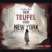 Der Teufel von New York (Timothy Wilde 1) | Lyndsay Faye