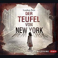 Der Teufel von New York (Timothy Wilde 1)