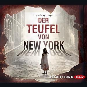 Der Teufel von New York (Timothy Wilde 1) Hörbuch