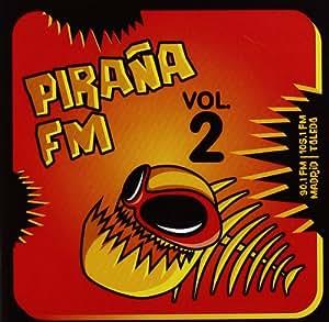 Piraña Fm Vol 2