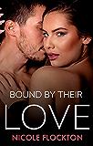 Bound By Their Love (Bound Series Book 3)