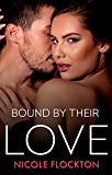 Bound By Their Love (Bound Series Book 3)