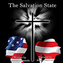The Salvation State Audiobook by Marcus Damanda Narrated by Jessica McEvoy