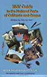 Kid's Guide to the National Parks of California and Oregon, Jenna M. Sullivan, Laura C. Sullivan, 1880062232