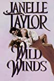 Wild Winds, Janelle Taylor, 157566190X