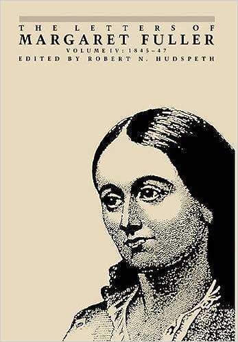 The Letters of Margaret Fuller: 1845–1847