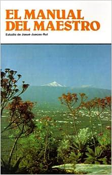 Book Estudio de Josue-Jueces-Rut (El Manual del Maestro)