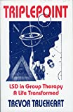 Triplepoint - LSD in Group Therapy, Trevor Trueheart, 0963397907