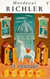 Front cover for the book St. Urbain's Horseman by Mordecai Richler