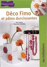 Déco Fimo et pâtes durcissantes par Irène Lassus