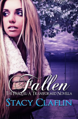 Fallen (The Transformed Series Book 0)