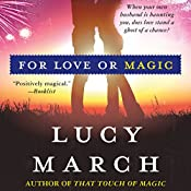 For Love or Magic | Lucy March