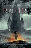 Trial by Fire (The Worldwalker Trilogy Book 1)