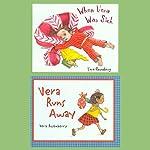 When Vera Was Sick / Vera Runs Away | Vera Rosenberry