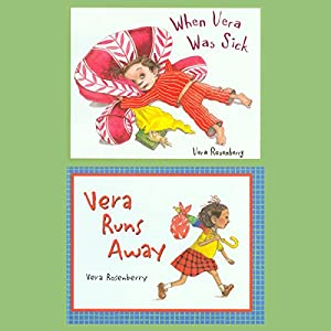 When Vera Was Sick / Vera Runs Away Audiobook