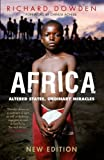 Africa: Altered States, Ordinary Miracles by Richard Dowden (15-Jan-2015) Paperback