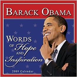 Barack Obama 2009 Calendar: Words of Hope and Inspiration