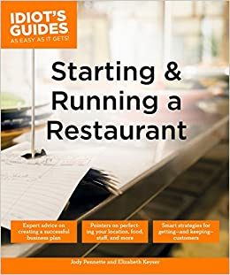 Amazon Com Starting And Running A Restaurant Idiot S