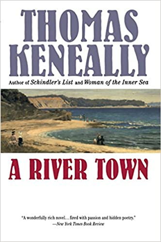 Image result for a river town thomas keneally amazon