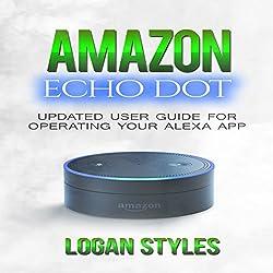 Amazon Echo Dot: Programming Your Alexa App