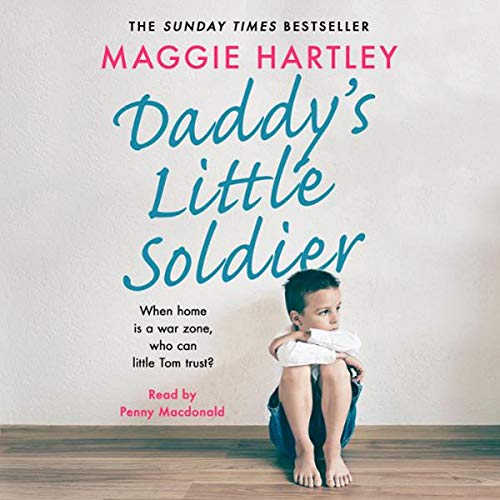 Pdf Parenting Daddy's Little Soldier: When Home Is a War Zone, Who Can Little Tom Trust?
