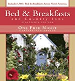 Bed and breakfasts and country Inns, Deborah Edwards Sakach, 1888050195