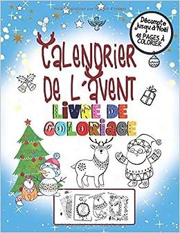 Calendrier De L Avent Livre De Coloriage Pour Noel 48 Pages A