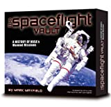 img - for The Spaceflight Vault: A History of NASA's Manned Missions book / textbook / text book