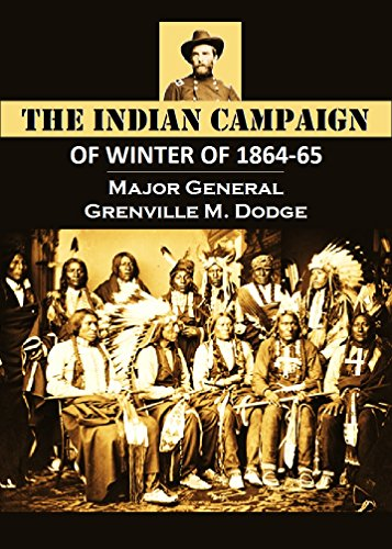 The Indian Campaign OF WINTER OF 1864-65 (1907)