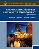 img - for International Business Law and Its Environment, Eighth Edition (South-Western Legal Studies in Business Academic Series) book / textbook / text book