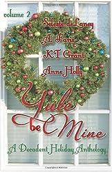 Yule Be Mine: Volume 2