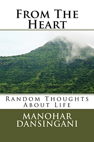 From The Heart: Random Thoughts About Life