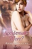Accidentally Were? (Huntingdawn 1)